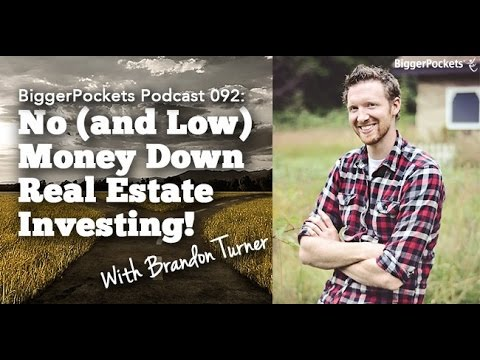 Investing in Real Estate with No Money Down | BiggerPockets Podcast #92