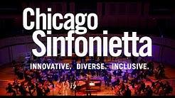 Chicago Sinfonietta: Innovative. Diverse. Inclusive.