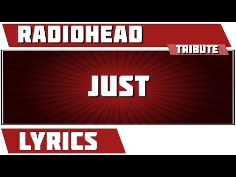 Just - Radiohead Tribute - Lyrics