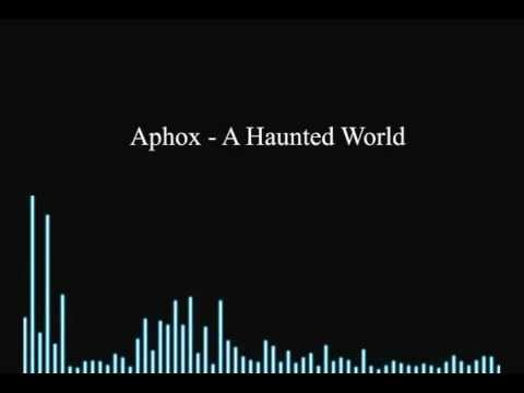 Aphox - A Haunted World (Preview)