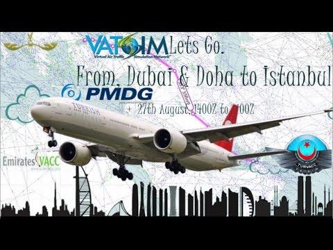 PMDG 777-300ER On Vatsim's LetsFly Dubai To Istanbul