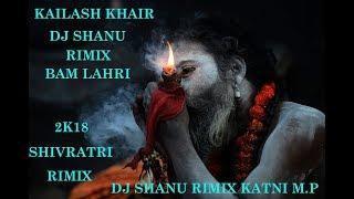 Kailash Kher - Bam Lahiri RIMIX DJ SHANU
