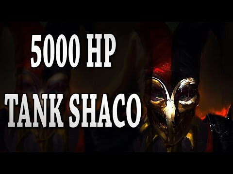 5000 HP Tank Shaco in high elo ranked