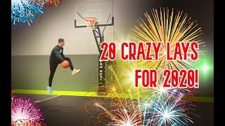 20 CRAZY LAYUPS FOR 2020!!!!!!!!