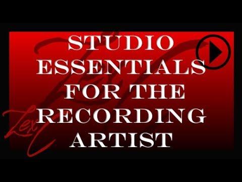 Studio Essentials - For the Recording Artist | MUSIC | SINGING