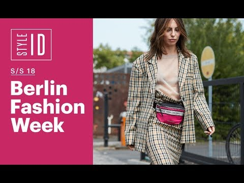 Style ID: Berlin Fashion Week S/S 19