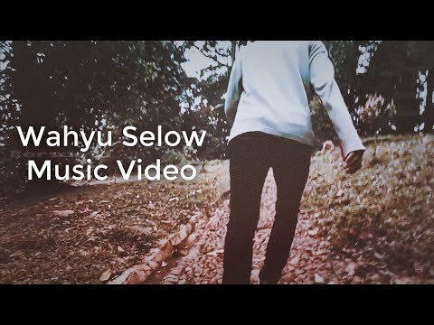 Selow - Wahyu (Lyric Music Video)