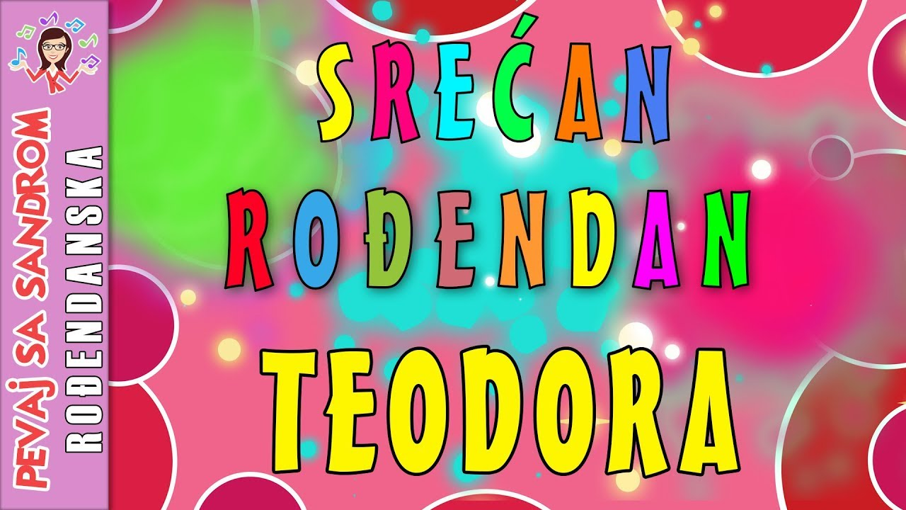 Rođendanska pesma | Srećan rođendan Teodora | Birthday Song