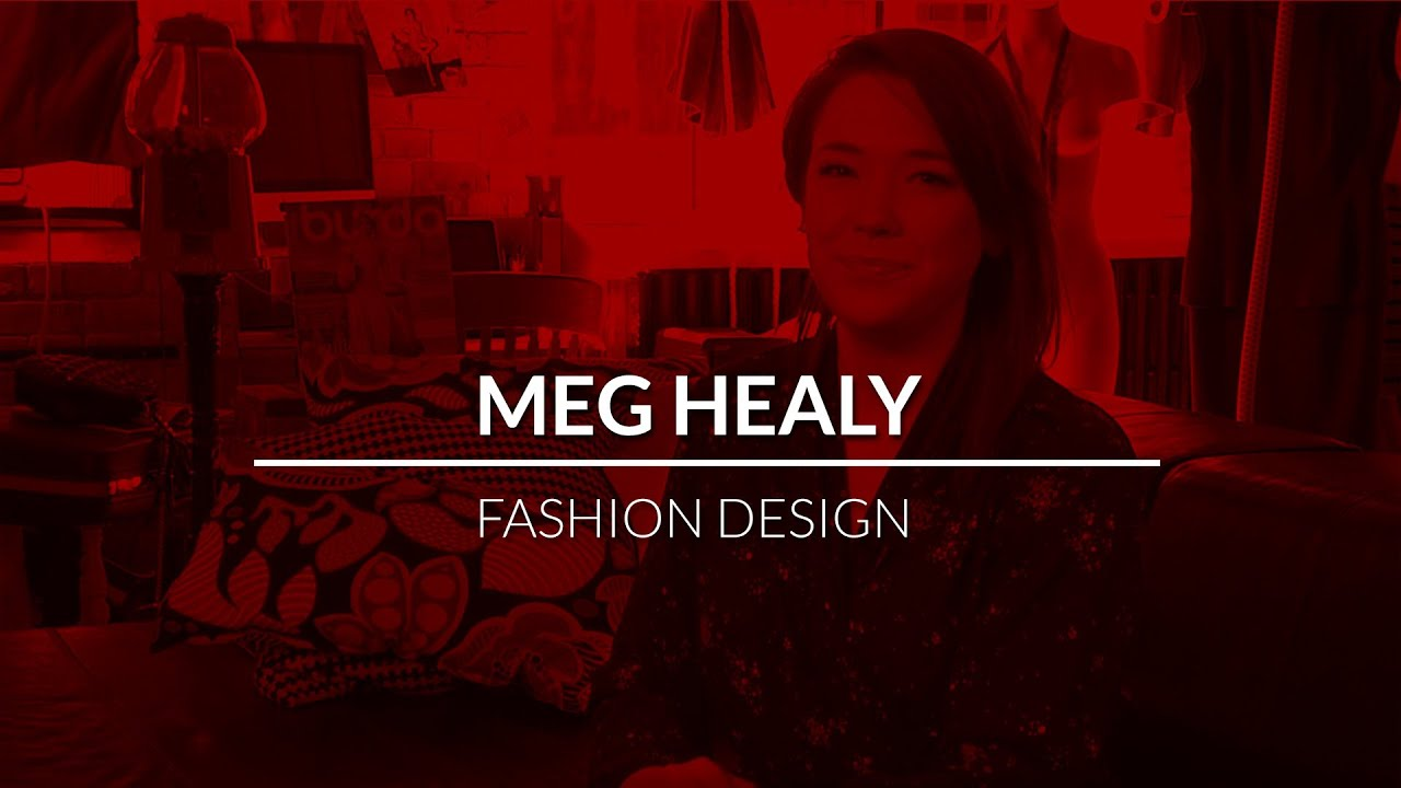 Unlocking Potential Meg Healy Fashion Design Youtube