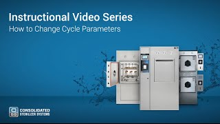 How to Change Autoclave Cycle Parameters