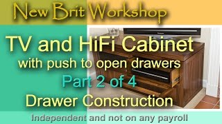 Tv Cabinet Part 2 - Drawer Construction