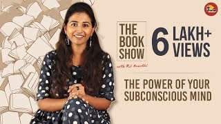 The Power Of Your Subconscious Mind | The Book Show Ft. Rj Ananthi | Suthanthira Paravai