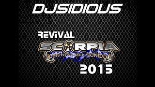 Dj Sidious Sesion Revival Scorpia 2015