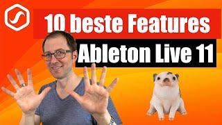 Ableton Live 11 - Die 10 besten Features & Workflows