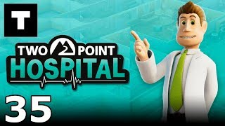 [RU] Two Point Hospital - 35 (Walkthrough)