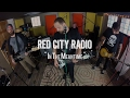 "Red City Radio - ""In The Meantime"" Live! from The Rock Room"