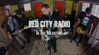 Red City Radio - In The Meantime Live! from The Rock Room