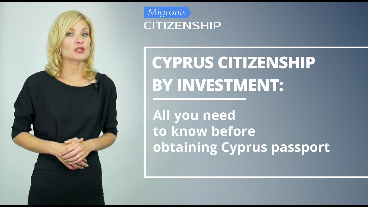 Cyprus citizenship 👉 How to obtain Cyprus passport by investment? Detailed program overview