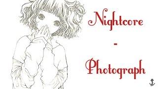 Nightcore Photograph Lyrics In Descr
