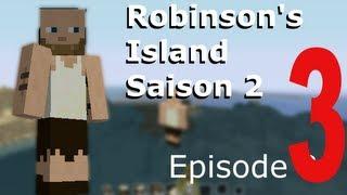 Robinson's Island Saison 2 episode 3 [Minecraft FR HD]
