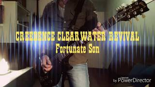 CREEDENCE CLEARWATER REVIVAL Fortunate Son Guitar Cover
