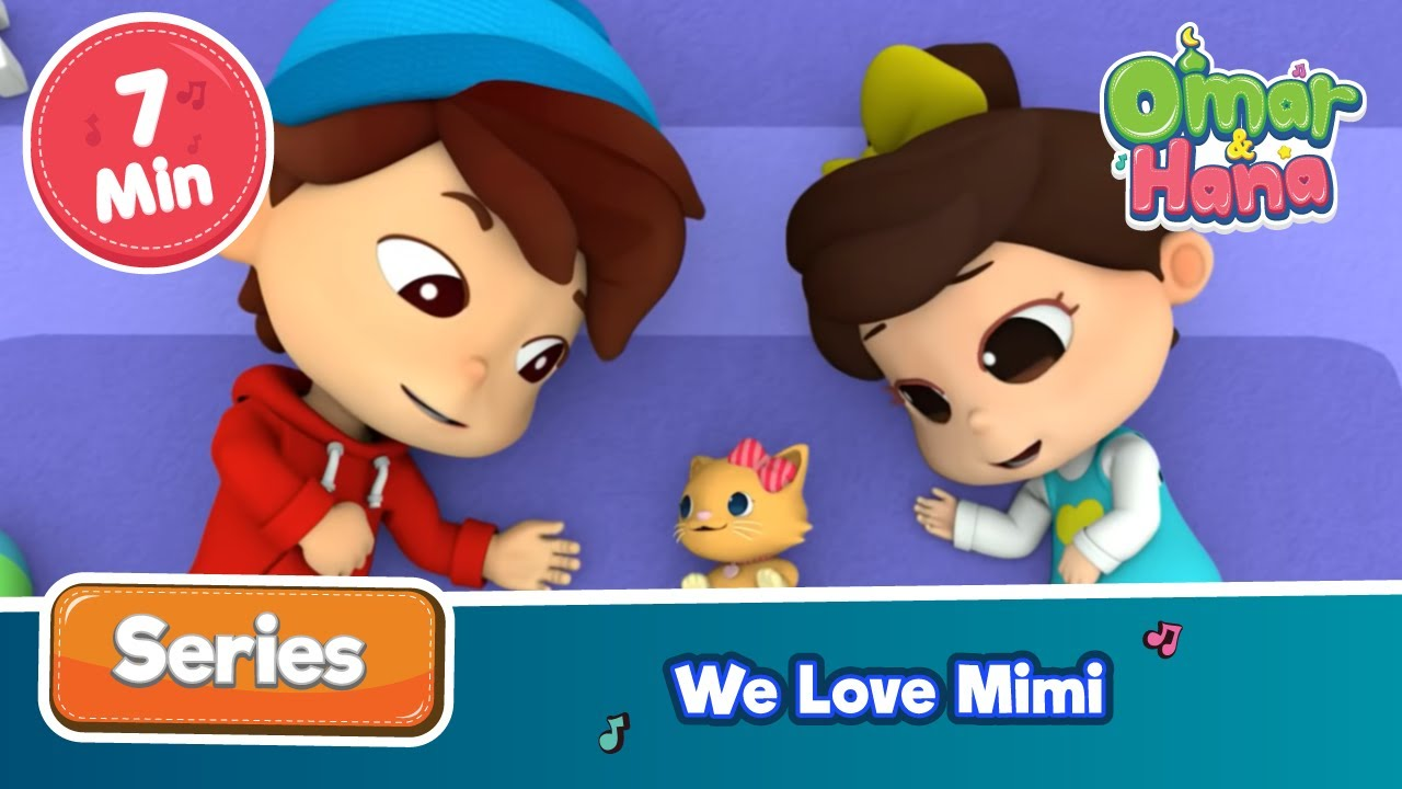 Omar & Hana | We Love Mimi | Islamic Cartoons