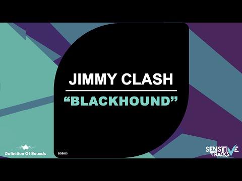 Jimmy Clash - Blackhound