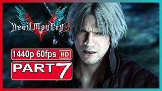 Devil May Cry 5 - Walkthrough Gameplay Part 7 PC Ultra Settings |Full Game|