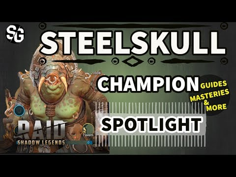 [RAID SHADOW LEGENDS] STEELSKULL GUIDE / SPOTLIGHT / MASTERIES AND MORE
