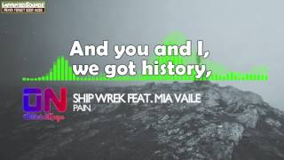 ship wrek pain feat mia vaile lyrics hdhq