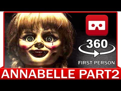 360° VR VIDEO - Annabelle - The Conjuring 3   PART2   HORROR VIRTUAL REALITY 3D