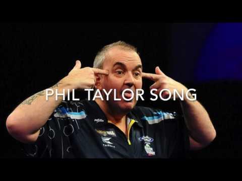 phil taylor song -Darts songs