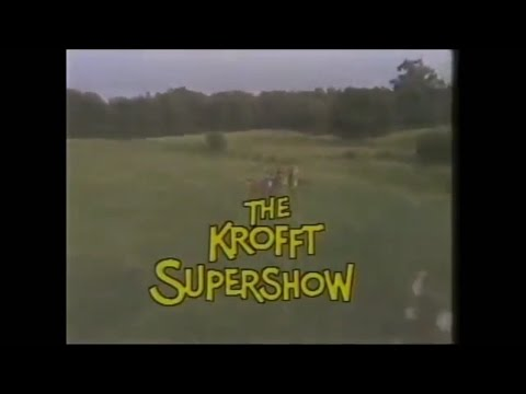 The Krofft Supershow Opening Credits and Theme Song