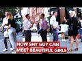 How shy guy can meet beautiful girls? Infield video