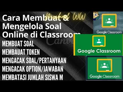 cara-membuat-dan-mengelolah-soal-online-di-google-classroom-(bagian-5)