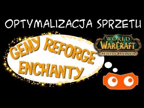 Optymalizacja Sprzętu - Gemy/enchanty/reforge - World Of Warcraft