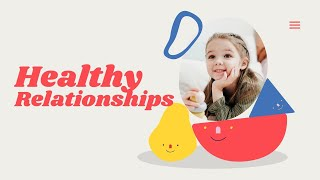 Healthy Relationships in Building a Secure and Healthy Relationships Between Parents and Children