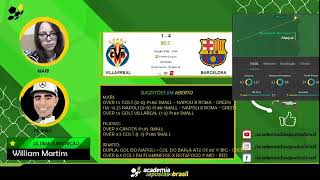 Villareal vs Barcelona  Ao Vivo -  La Liga Acompanhamento