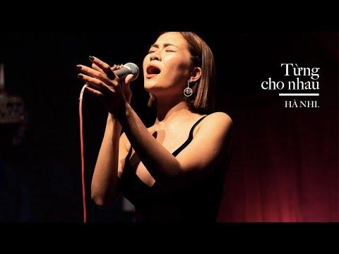 HÀ NHI - TỪNG CHO NHAU (YONG BAO NI LI QU) | MINISHOW