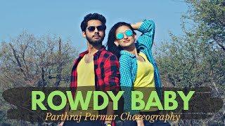 Rowdy Baby | Maari 2 | Dance Cover | Parthraj Parmar Choreography Ft Jal Acharya