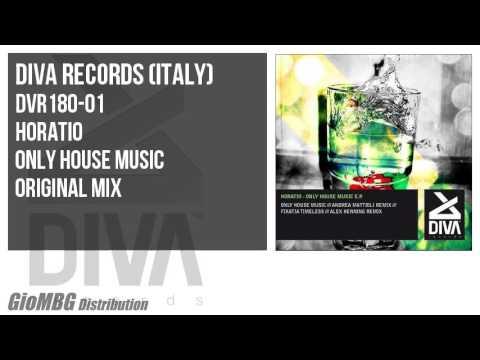 Horatio - Only House Music [Original Mix] DVR180