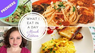What I Eat in a Day - Mediterranean Diet - March edition