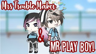 Mrs.Trouble Maker & Mr. Play Boy||GLMM||50K Special