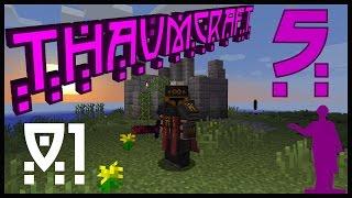 Minecraft [Thaumcraft 5] #01 - Завещание