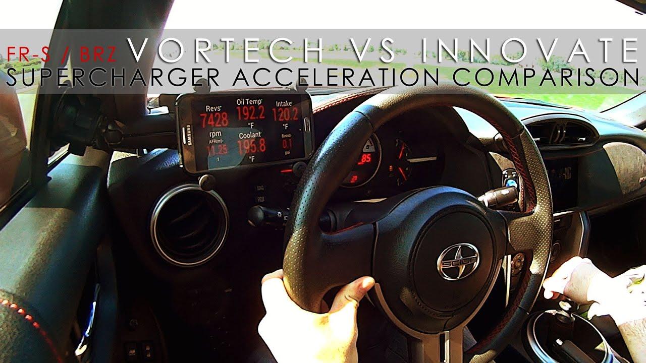 Scion fr s brz supercharger acceleration test 2 vortech vs innovate