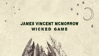 James Vincent McMorrow Wicked Game Game Of Thrones Trailer