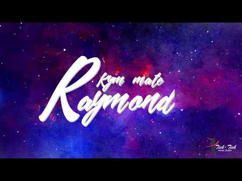 KYM MATE - KASANG NGAMPOI ft.RAYMOND    TICKTICKHOMESTUDIO