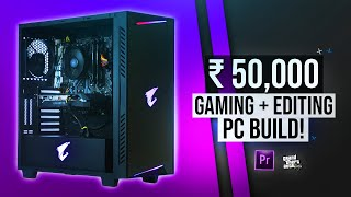 Rs.50,000 Gaming and Editing PC BUILD 2020!