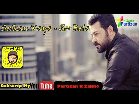 Serkan Kaya - Zor Bela kurdish subtitle with turkish lyric