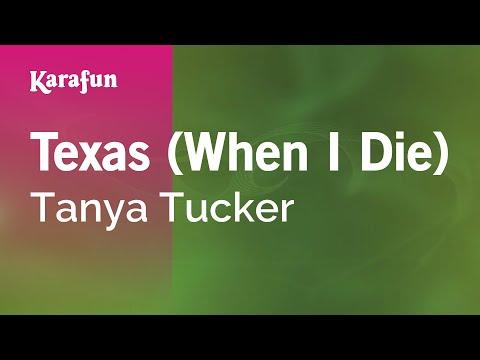 Karaoke Texas (When I Die) - Tanya Tucker *